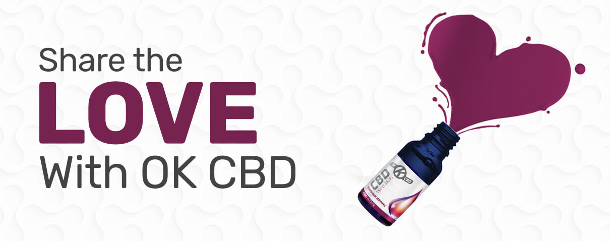 Share the Love with OK CBD - Blog Banner with OK CBD oil image
